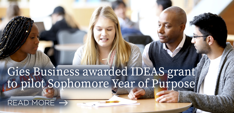 Gies Business awarded IDEAS grant to pilot Sophomore Year of Purpose