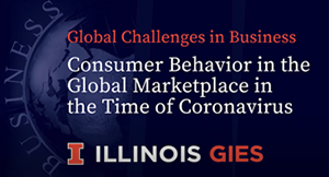 Consumer Behavior in the Global Marketplace in the Time of Coronavirus Webinar